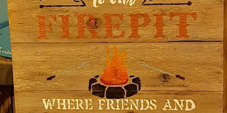 Firepit Sign Painting and Wine tickets