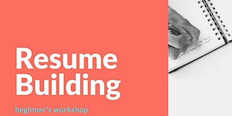 Resume Building Workshop - Level 1 tickets