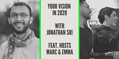 """""""Your Vision in 2020"""" with Jonathan Sri tickets"""