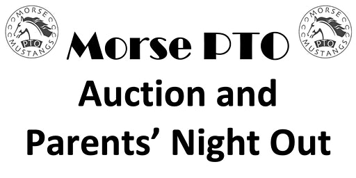 Morse Auction and Parents' Night Out