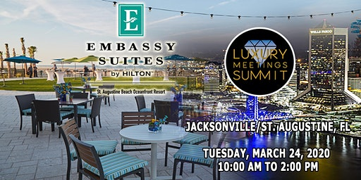 Jacksonville: Luxury Meetings Summit @ Embassy Suites St Augustine Beach