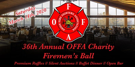 36th OFFA Annual Charity Firemen's Ball  tickets