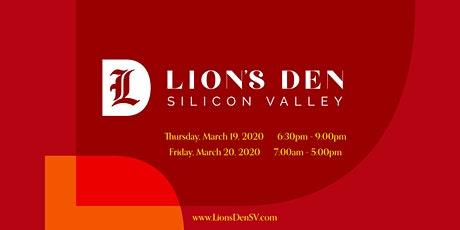LION'S DEN SILICON VALLEY 2020 tickets