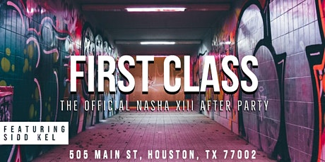 FIRST CLASS: The Official Nasha XIII After Party tickets