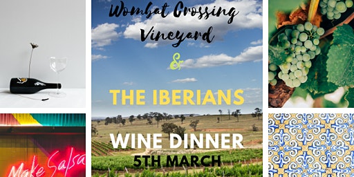 Wombat Crossing Vineyard & The Iberians Wine Dinner