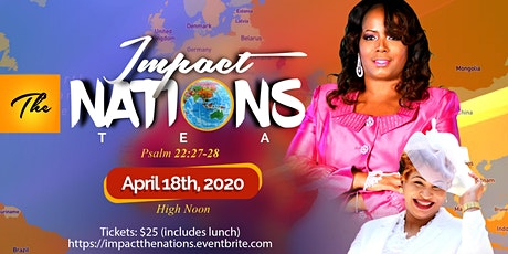 Impact The Nations Tea tickets