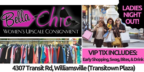 BUFFALO'S ULTIMATE LADIES NIGHT OUT @ BELLA CHIC! VIP Shop, Sip, & Swag! tickets