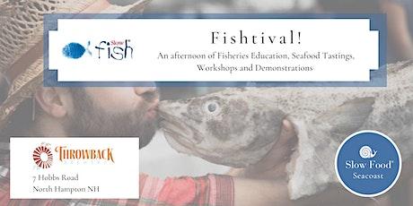 Slow Fishtival! tickets