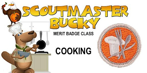 Cooking Merit Badge - 2020-03-28 - Saturday - Scouts BSA