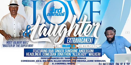 """3rd Annual Love & Laughter Extravaganza """"The Blue & White Show"""" Featuring Sunshine Anderson!"""