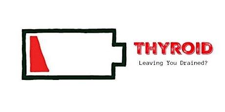 Thyroid & Fatigue Seminar: A Holistic Approach to Health tickets