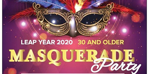 LEAP YEAR 2020 MASQUERADE PARTY