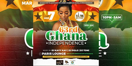 THE OFFICIAL GHANA @63 ANNUAL INDEPENDENCE AFTER PARTY tickets