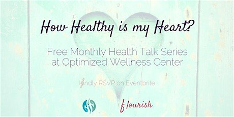 How Healthy Is My Heart? tickets