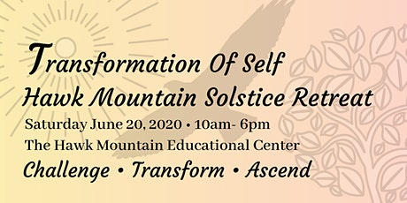 The Transformation of Self • Hawk Mountain Solstice Retreat tickets