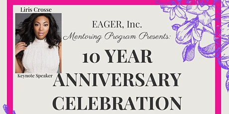 EAGER, Inc. 10 Year Anniversary Celebration tickets
