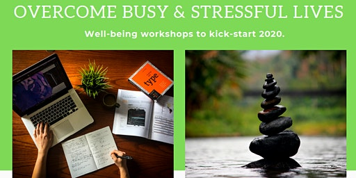 Managing Busy Lifestyles - Well-being Workshop