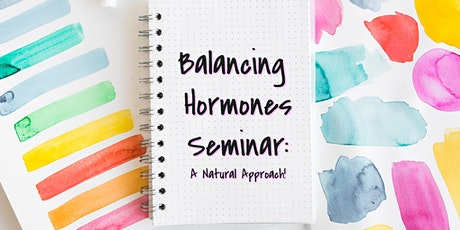 Solutions for Balancing Hormones! Seminar tickets
