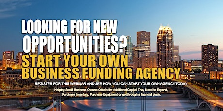 Start your Own Business Funding Agency Minneapolis MN tickets
