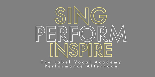 The Label Vocal Academy Performance Afternoon