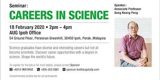 Monash University Malaysia's Seminar : Career in Science