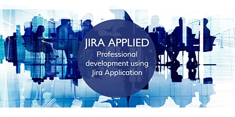 JIRA APPLIED.  Professional development using Jira Application (workshop) tickets