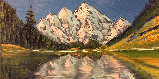 Bob Ross Oils Class Sun March 15th 9:00am - 3:00pm $70 Includes Materials