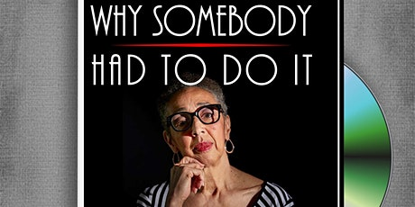 Why Somebody Had To Do IT - Q&A with Historian,	  Dr. Millicent E. Brown tickets