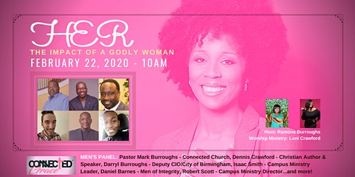 HER: The Impact of a Godly Woman (Connected Grace Women's Ministry Event)