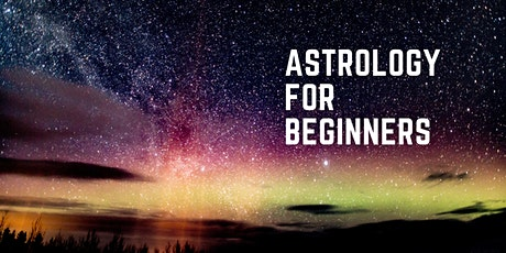 Astrology For Beginners tickets