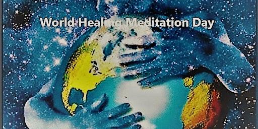 World Healing Meditation Day