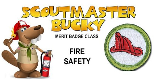 Fire Safety Merit Badge - 2020-03-28 - Saturday AM - Scouts BSA