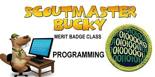 Programming Merit Badge - 2020-03-28 - Saturday PM - Scouts BSA