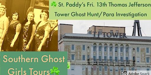 St. Paddy's Fri. 13th B'ham  Thomas Jefferson Tower Paranormal Investigatio