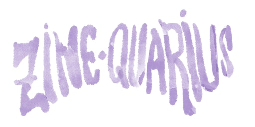 ZINE-QUARIUS Artist Registration