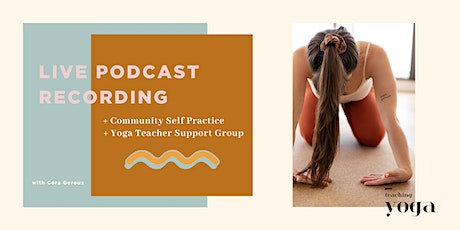 The Teachers Club - Live Podcast Recording & Yoga Teacher Support Group tickets