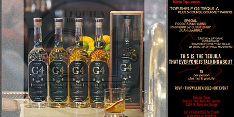 TOP SHELF G4 TEQUILA plus 5 COURSE GOURMET PAIRING - BuleriasTapas North Avenue Location tickets
