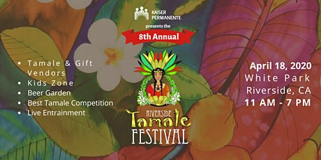 8th Annual Riverside Tamale Festival tickets