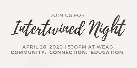 Intertwined Night - April 2020 tickets