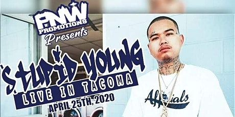 STUPID YOUNG LIVE IN TACOMA tickets
