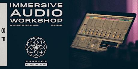 Immersive Audio Workshop tickets