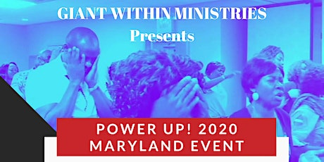 POWER UP! 2020 MARYLAND EVENT tickets