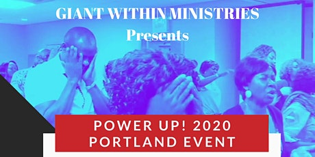 POWER UP! 2020 - PORTLAND, OREGON EVENT tickets