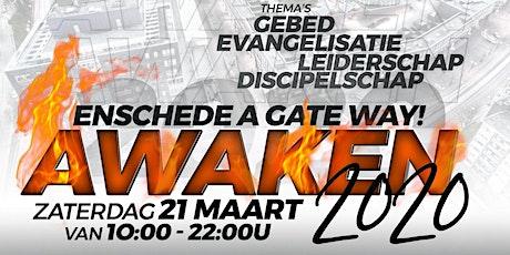 AWAKEN 2020. Enschede a Gateway tickets