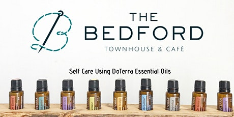 Self care using doTerra essential oils tickets
