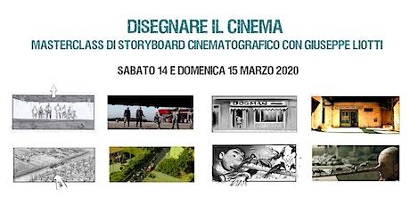 MASTERCLASS DI STORYBOARD CINEMATOGRAFICO CON GIUSEPPE LIOTTI biglietti