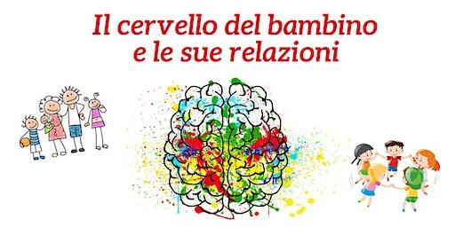 Il cervello del bambino e le sue relazioni