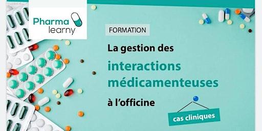 La gestion des interactions médicamenteuses à l'officine : cas cliniques