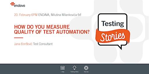 Meetup: Kako se meri kvalitet automatskog testiranja?