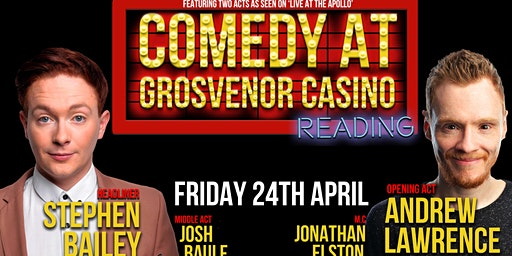 Comedy at Grosvenor Casino Reading South